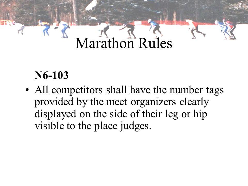 Marathon Rules N6-103.