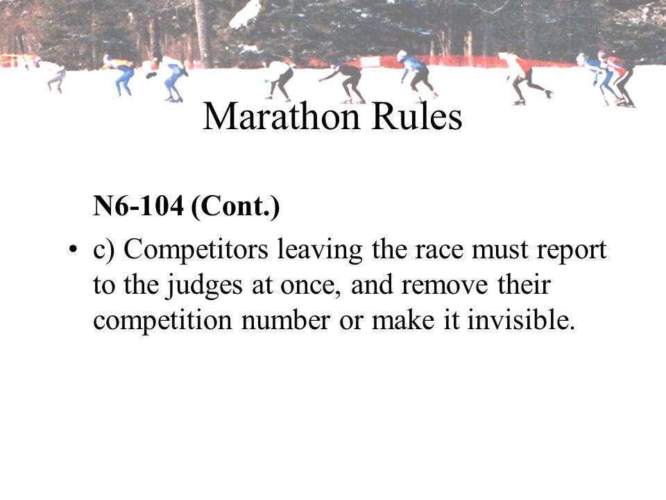 Marathon Rules N6-104 (Cont.)