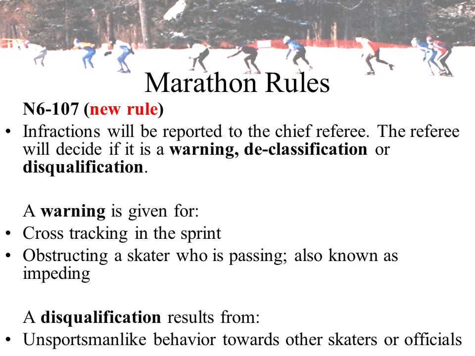 Marathon Rules N6-107 (new rule)