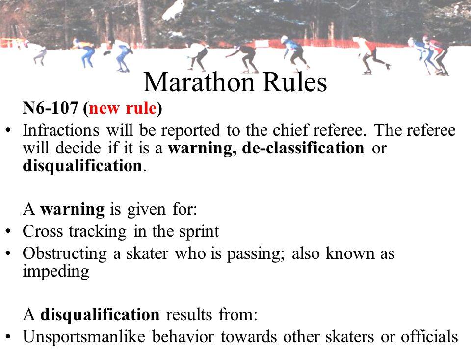 Marathon Rules N6-107 (new rule)