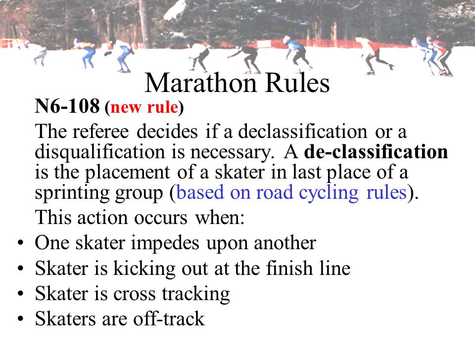 Marathon Rules N6-108 (new rule)