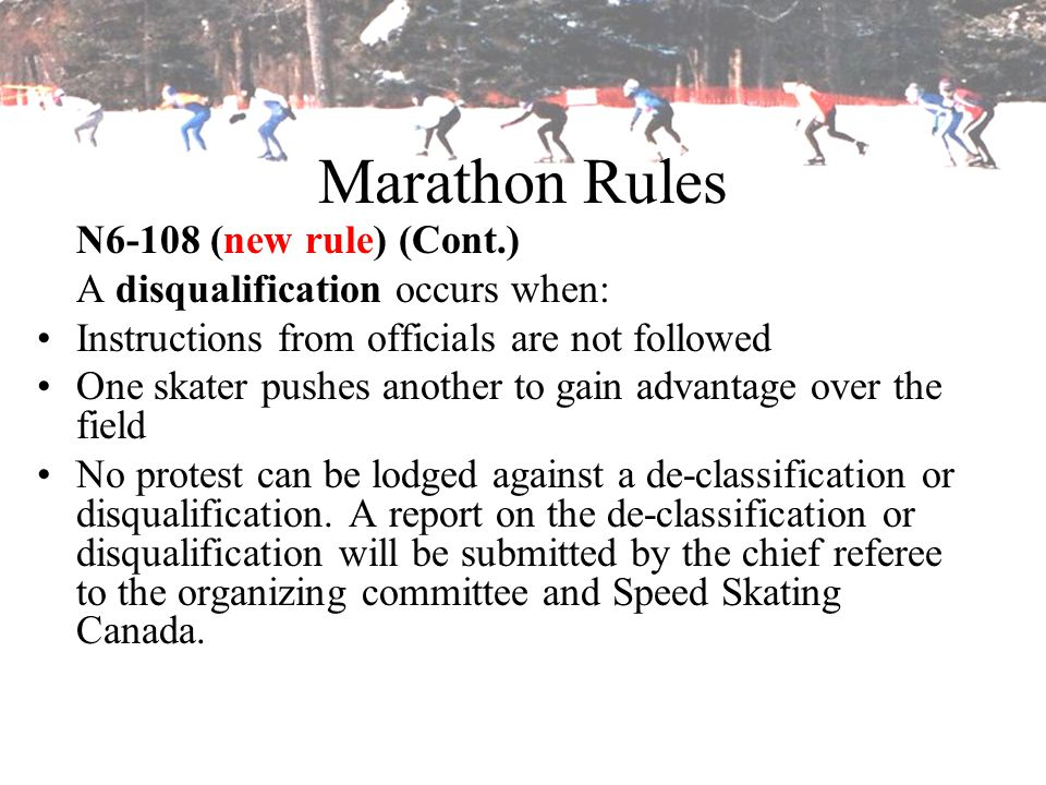 Marathon Rules N6-108 (new rule) (Cont.)