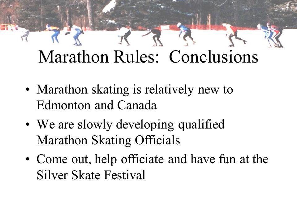 Marathon Rules: Conclusions