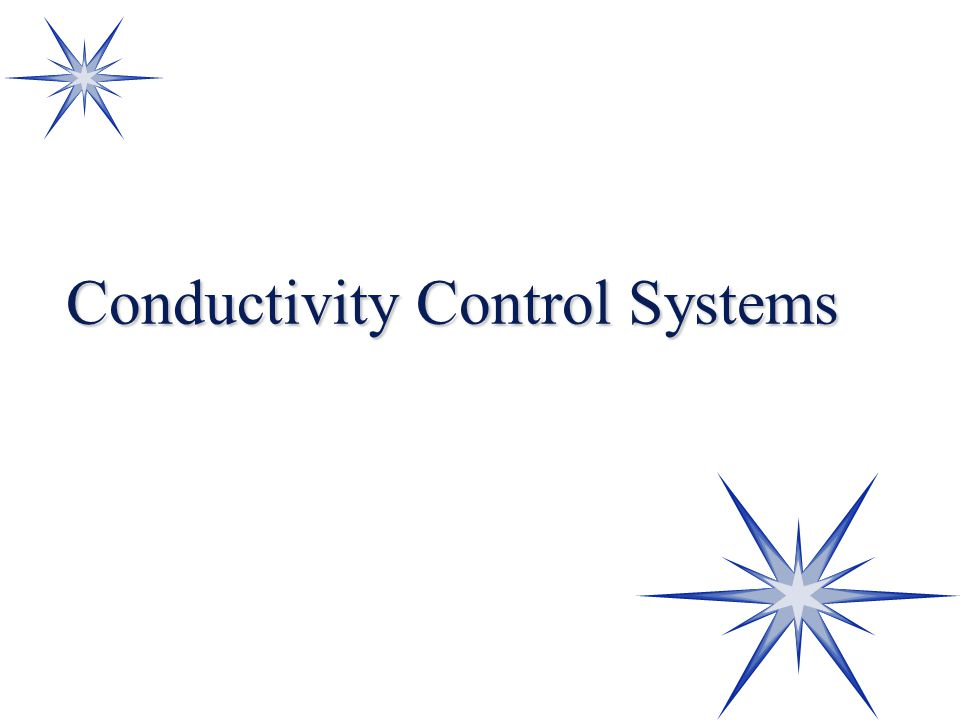 Conductivity Control Systems