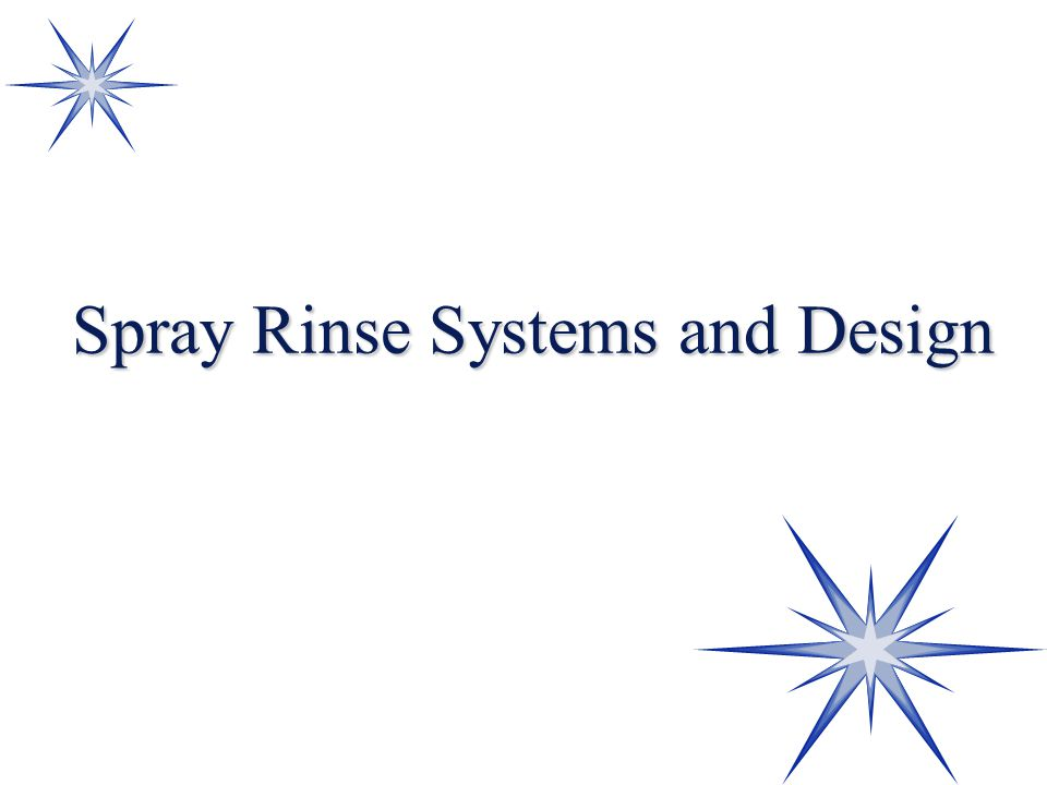 Spray Rinse Systems and Design