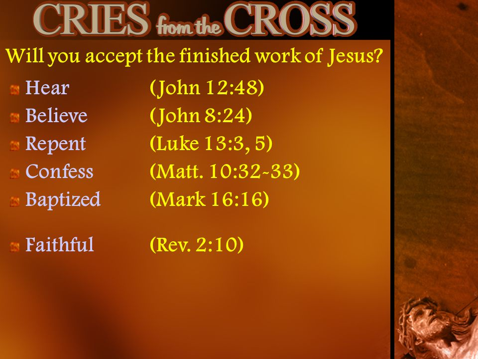 Will you accept the finished work of Jesus