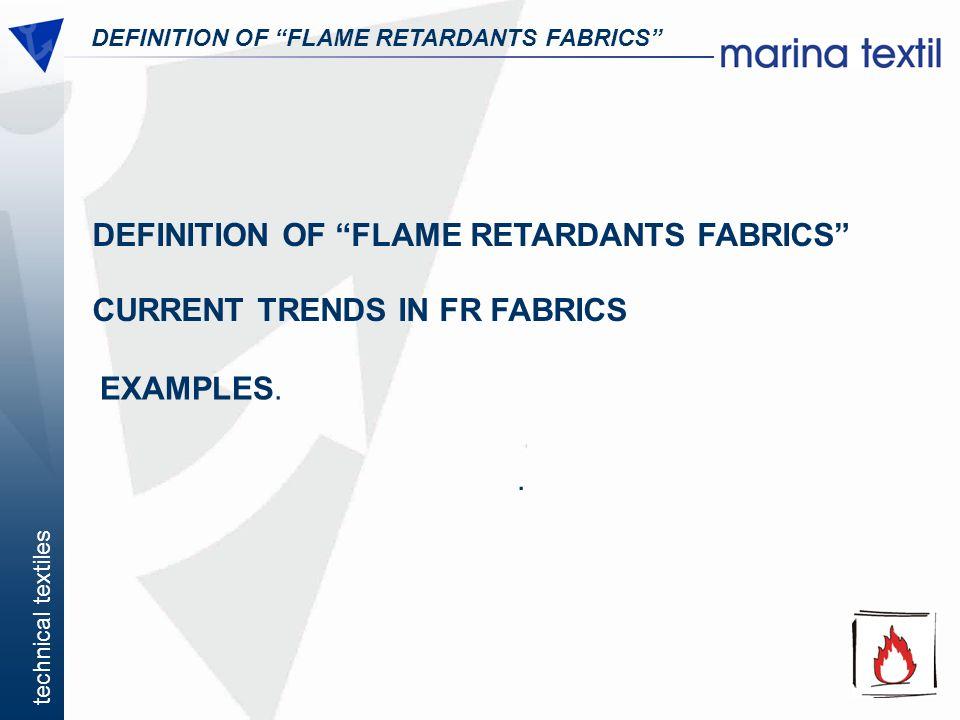 DEFINITION OF FLAME RETARDANTS FABRICS