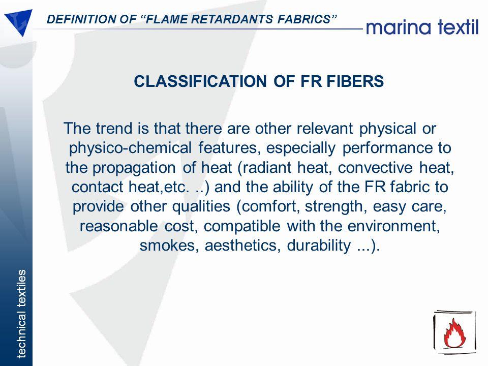 CLASSIFICATION OF FR FIBERS