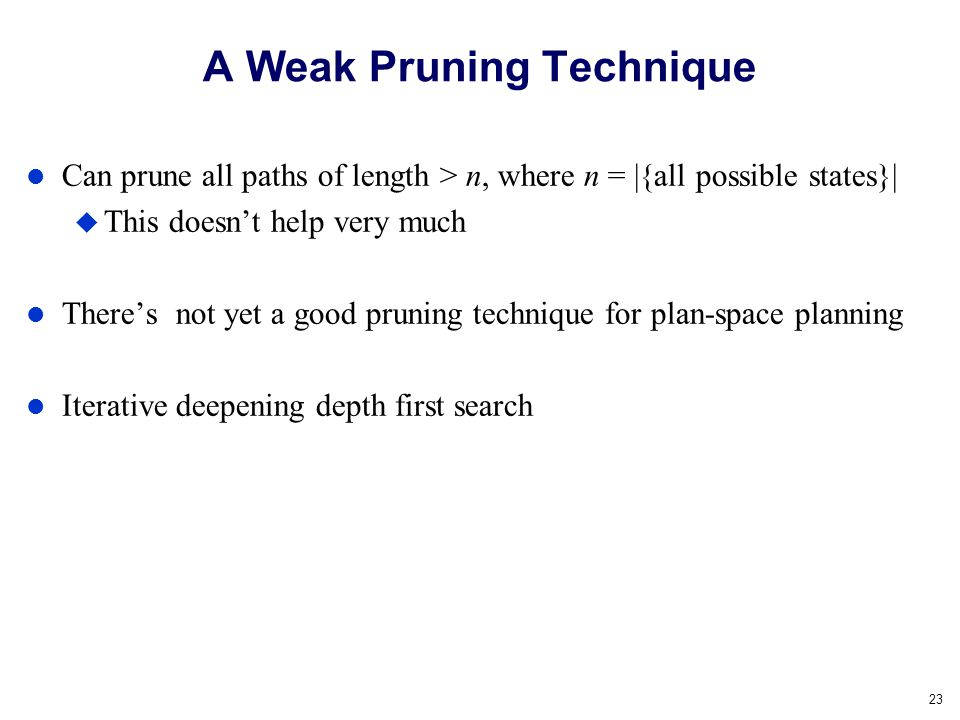 A Weak Pruning Technique
