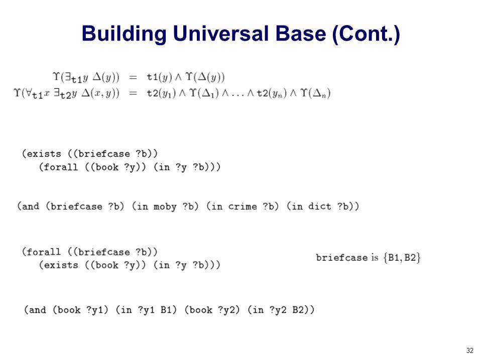 Building Universal Base (Cont.)