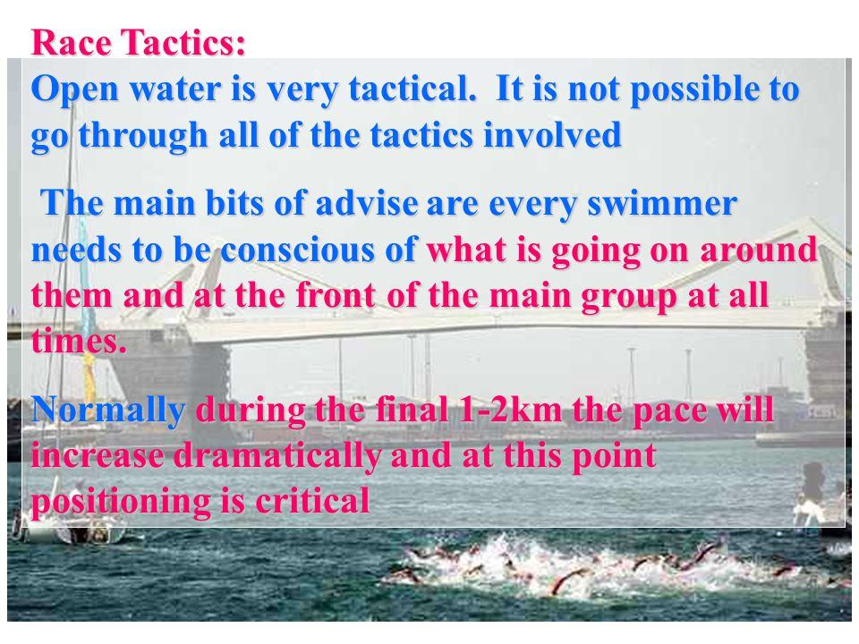 Race Tactics: Open water is very tactical