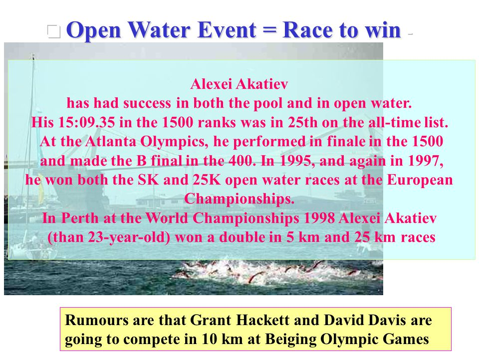 Open Water Event = Race to win -