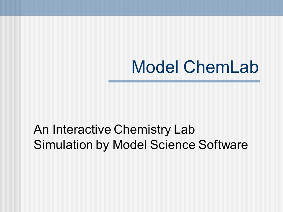 An Interactive Chemistry Lab Simulation by Model Science Software