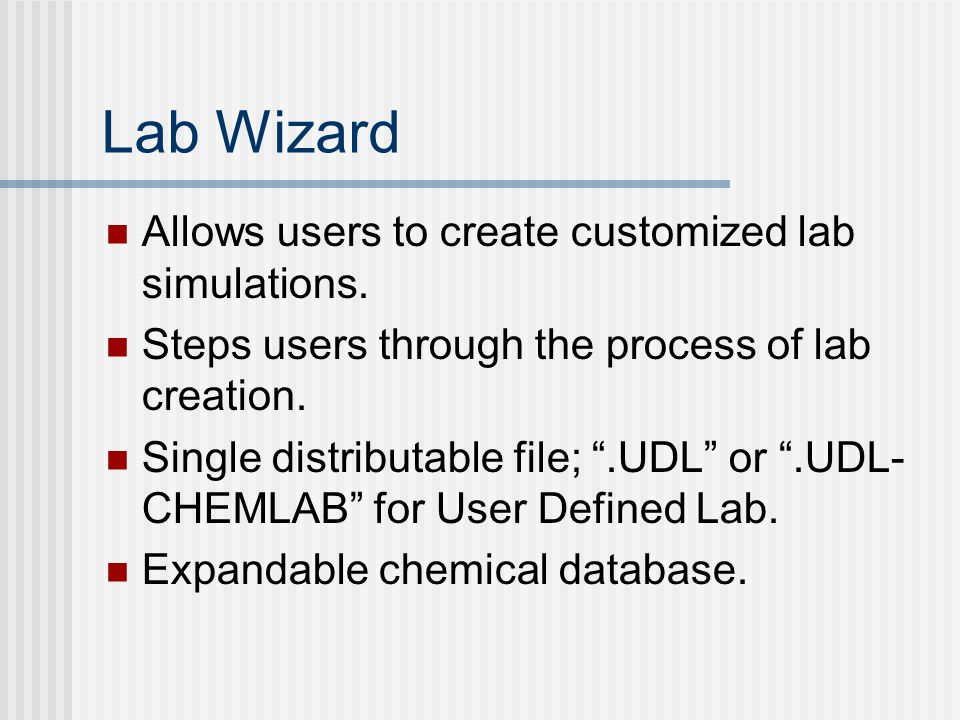 Lab Wizard Allows users to create customized lab simulations.