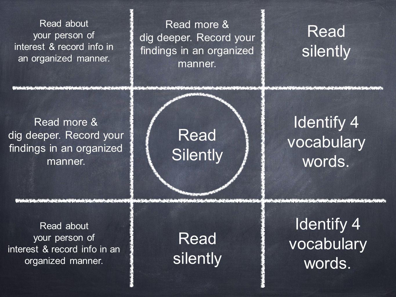 Identify 4 vocabulary words. Read Silently
