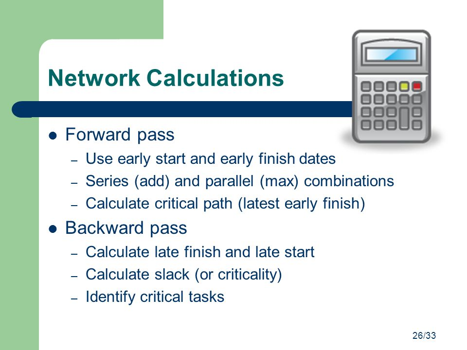 Network Calculations Forward pass Backward pass