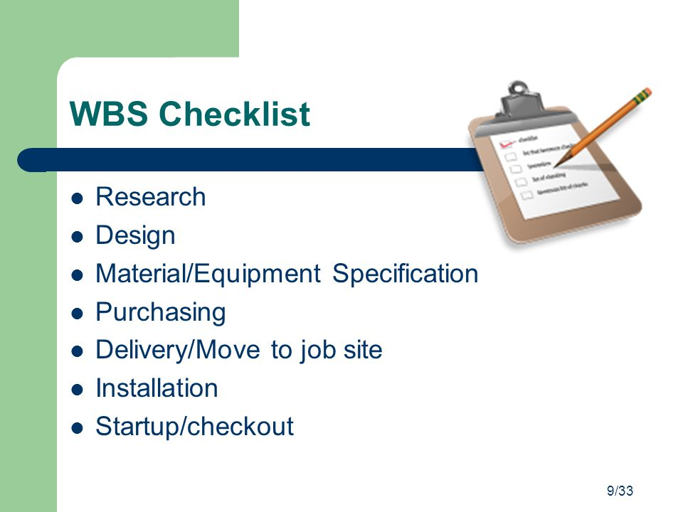 WBS Checklist Research Design Material/Equipment Specification