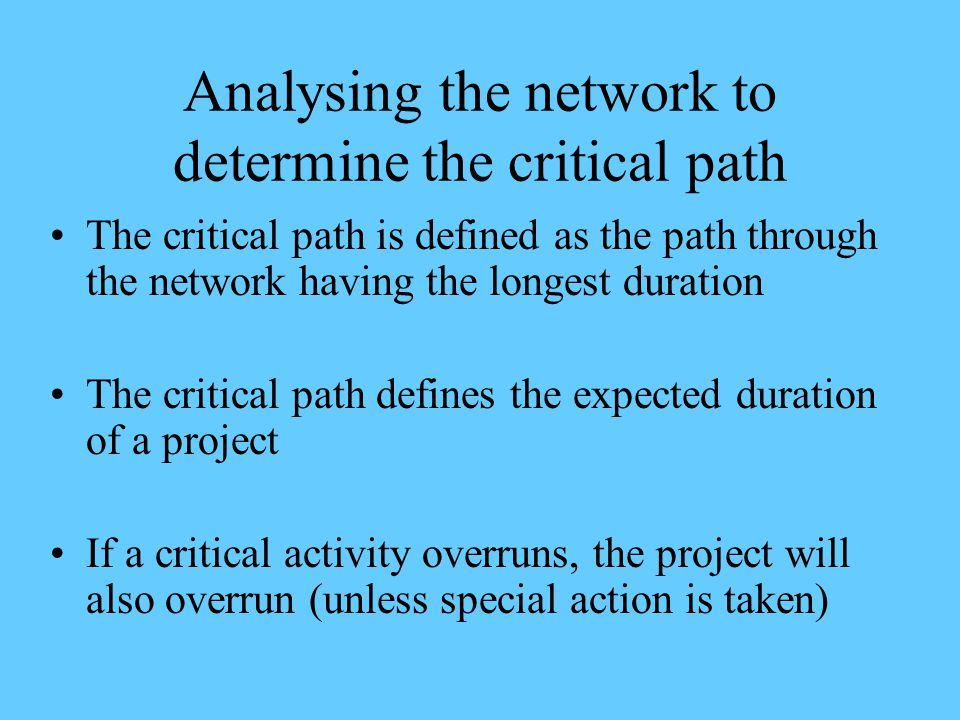 Analysing the network to determine the critical path