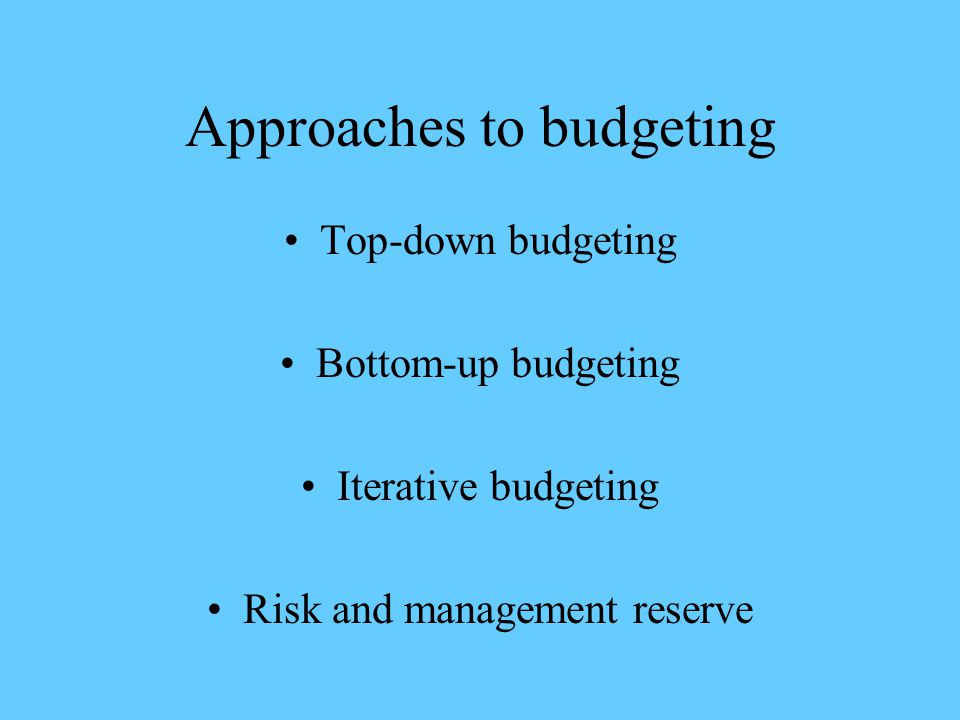 Approaches to budgeting