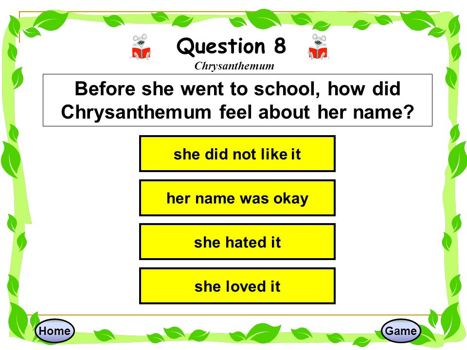 Question 8 Chrysanthemum