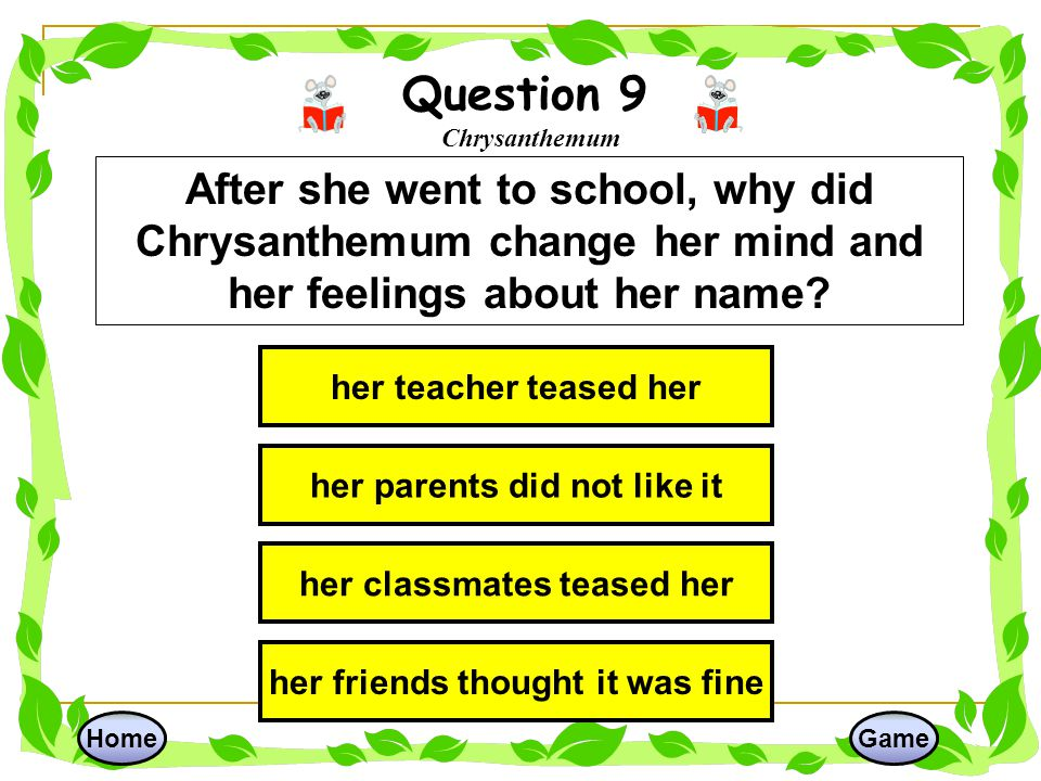 Question 9 Chrysanthemum