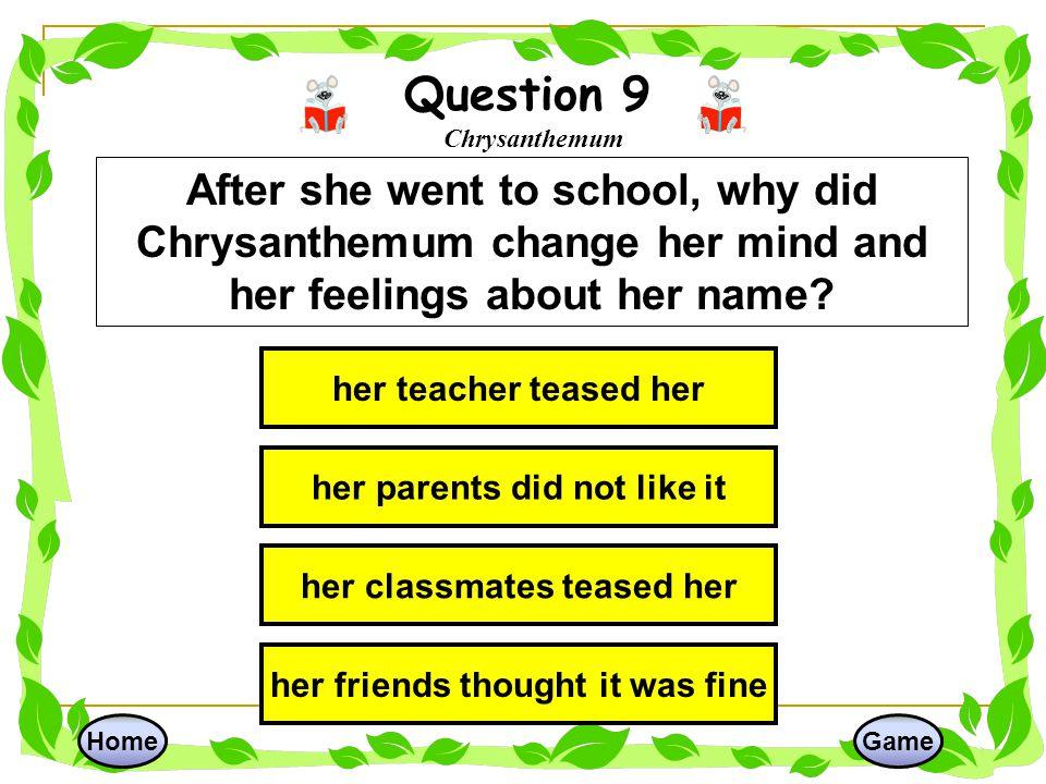 Question 9 Chrysanthemum