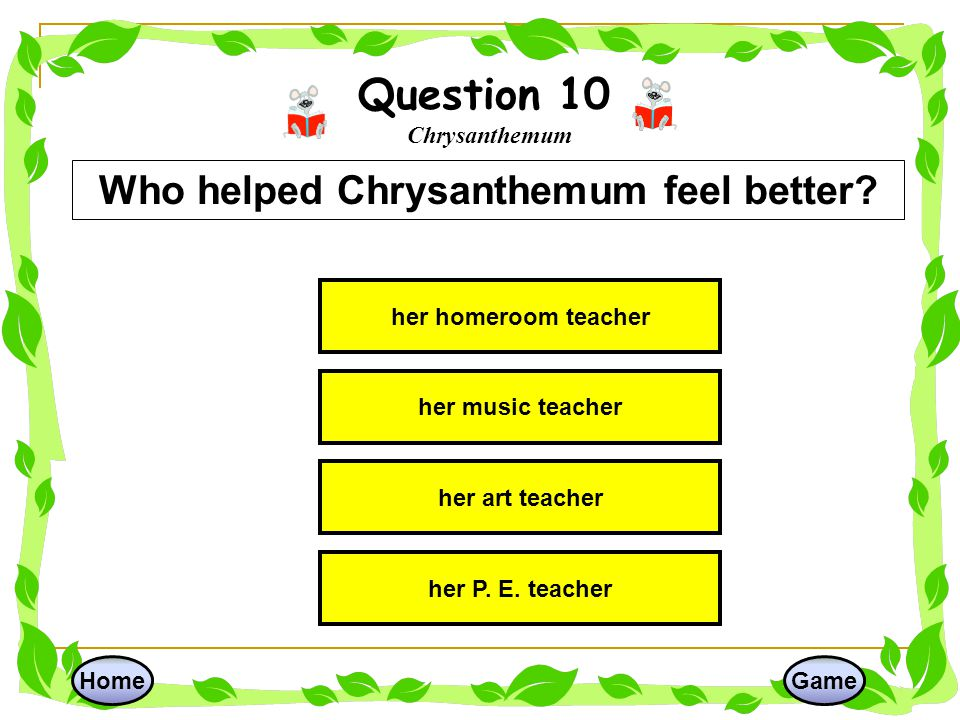 Question 10 Chrysanthemum