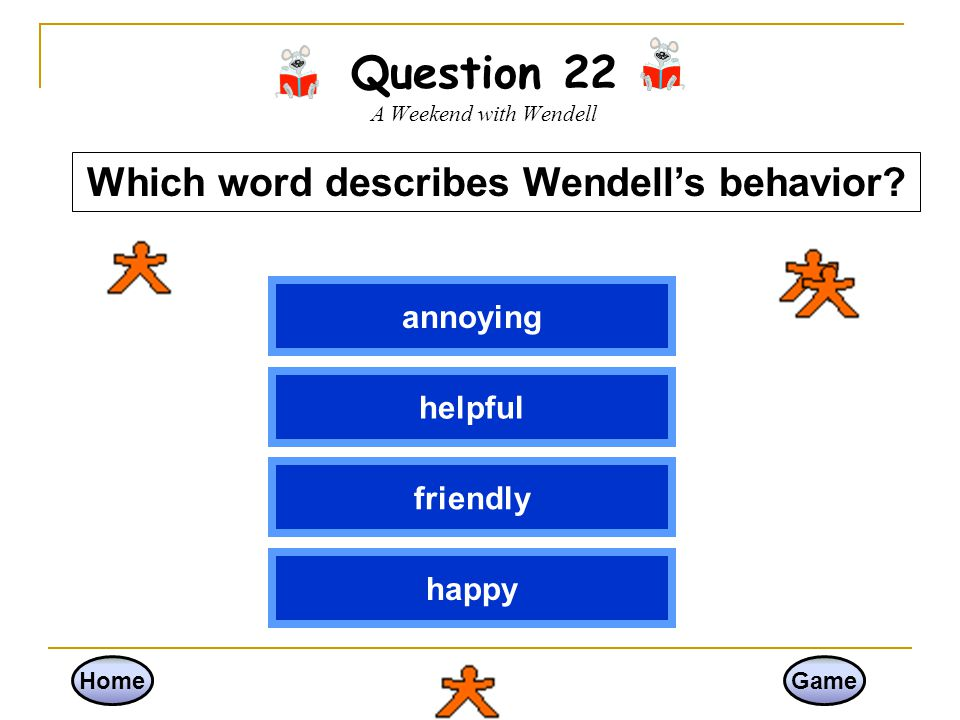 Question 22 A Weekend with Wendell