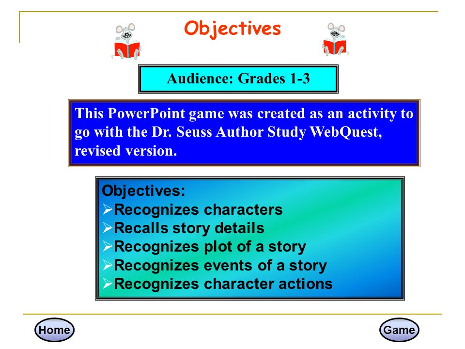 Objectives Audience: Grades 1-3