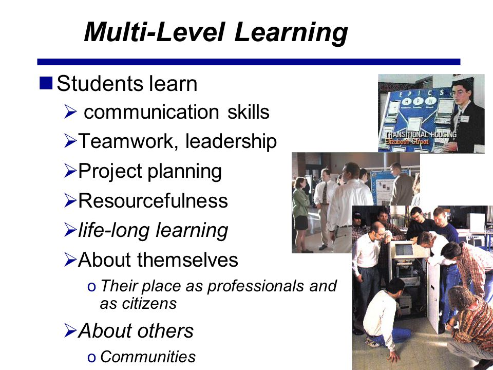 Multi-Level Learning Students learn communication skills