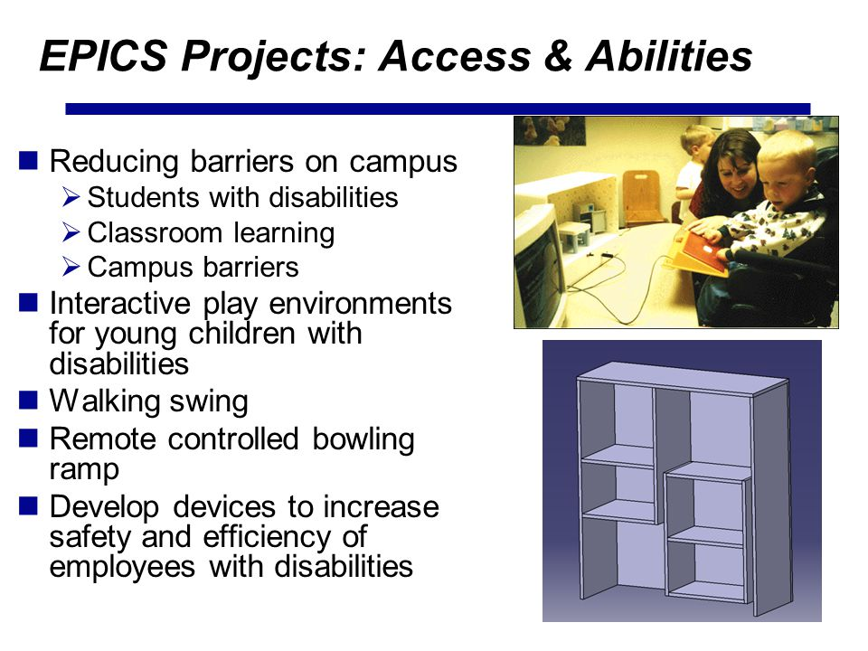 EPICS Projects: Access & Abilities