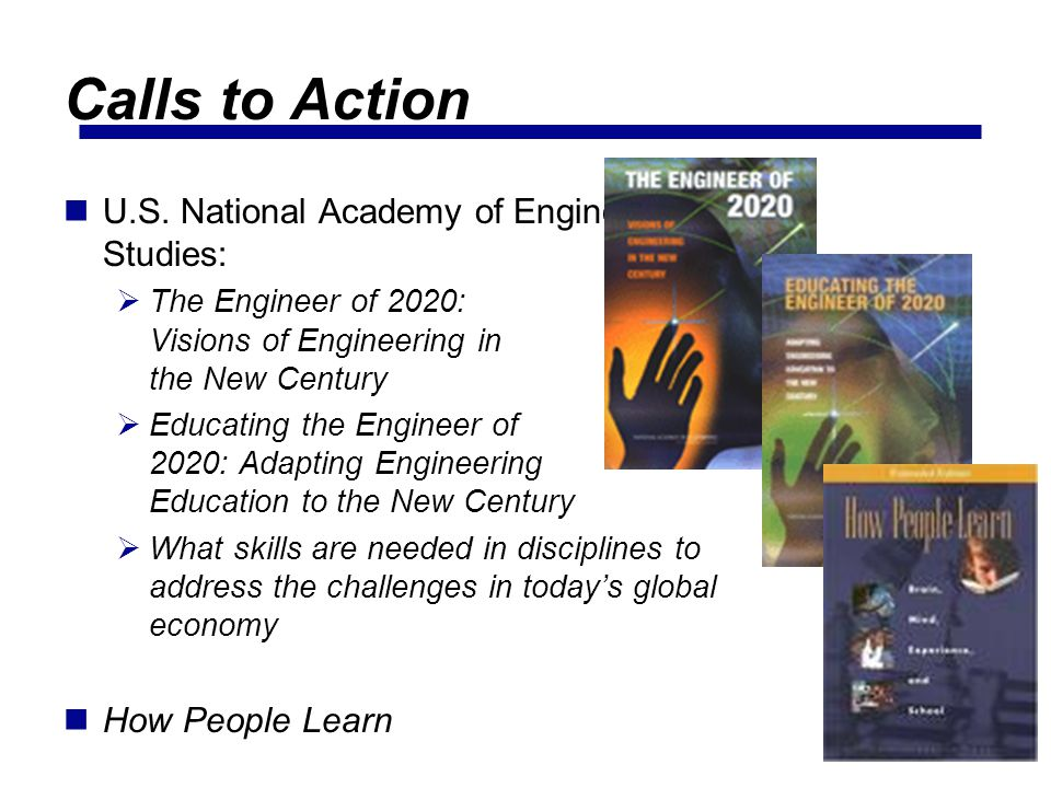 Calls to Action U.S. National Academy of Engineering Studies:
