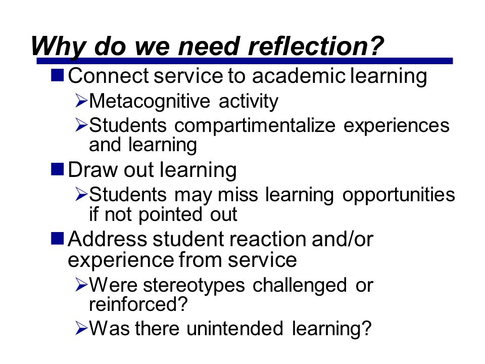 Why do we need reflection