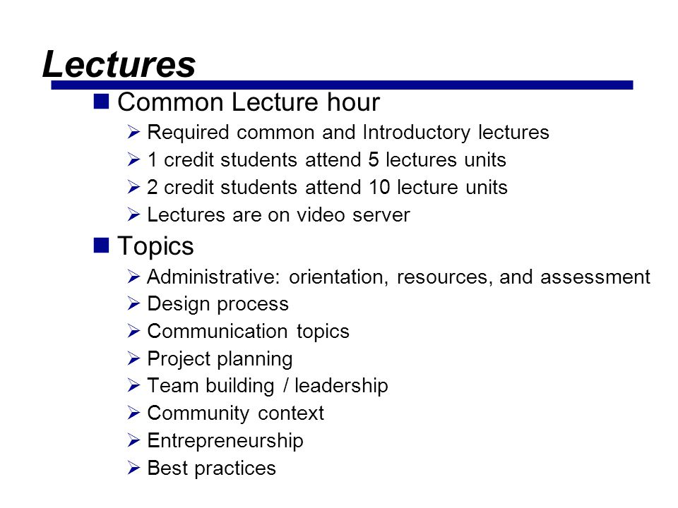 Lectures Common Lecture hour Topics