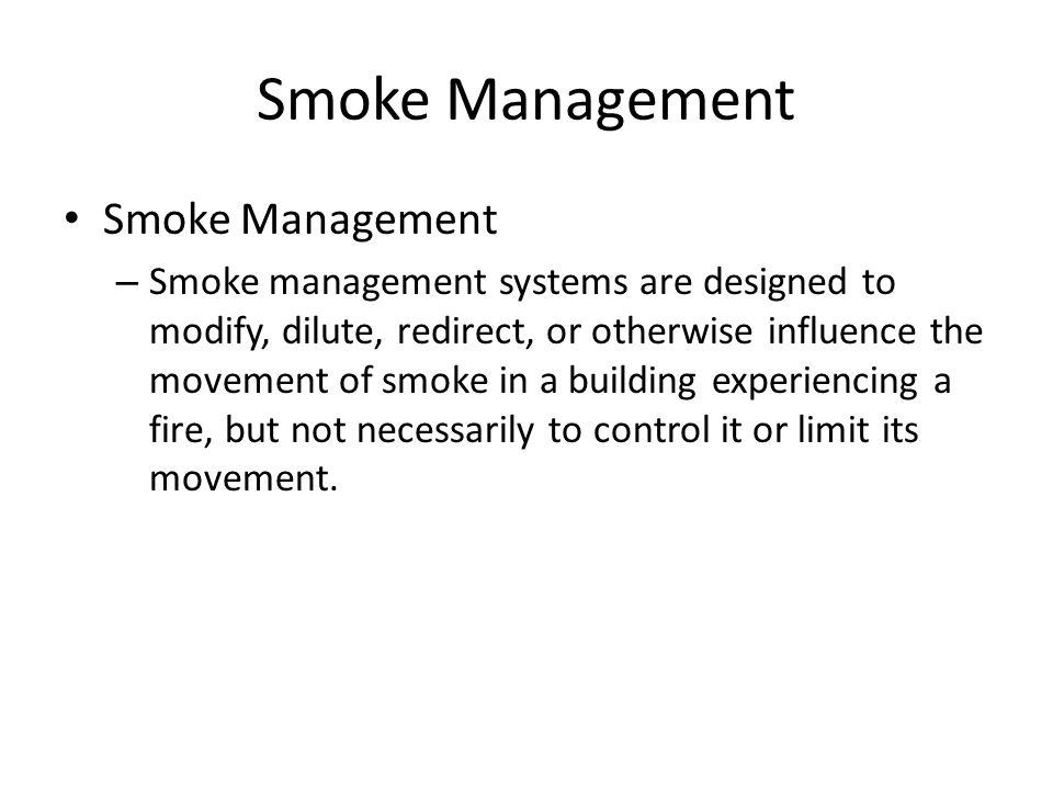 Smoke Management Smoke Management