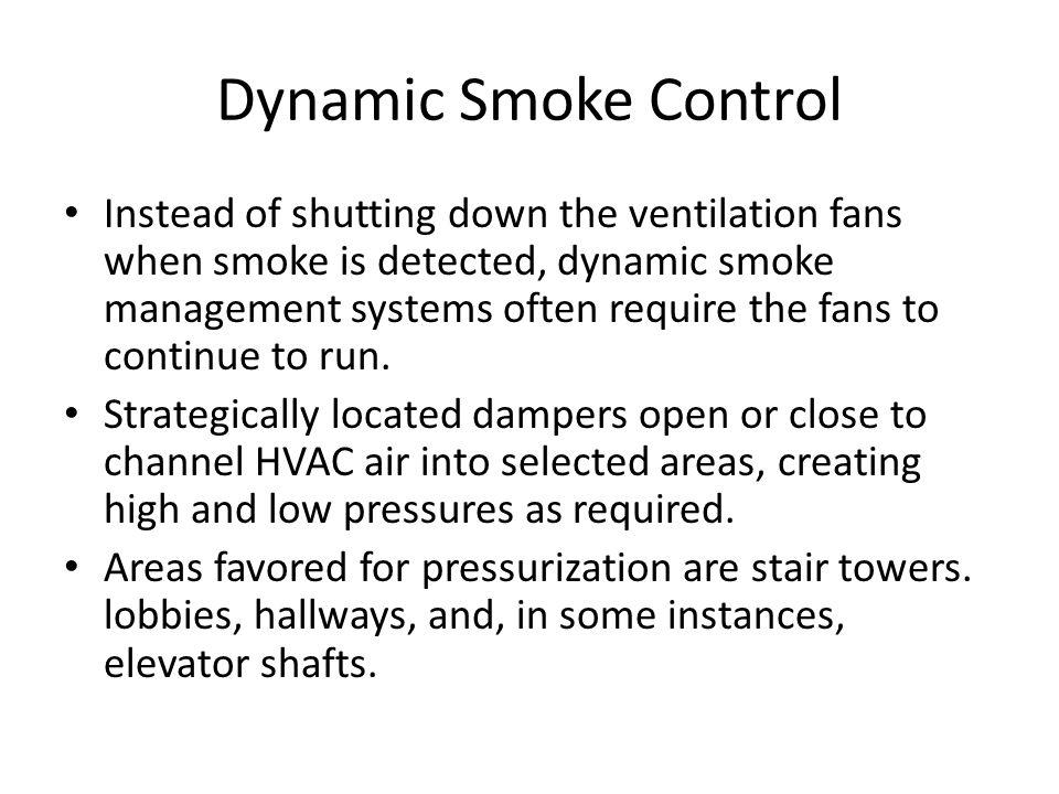 Dynamic Smoke Control