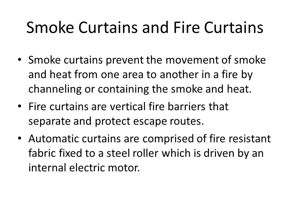 Smoke Curtains and Fire Curtains