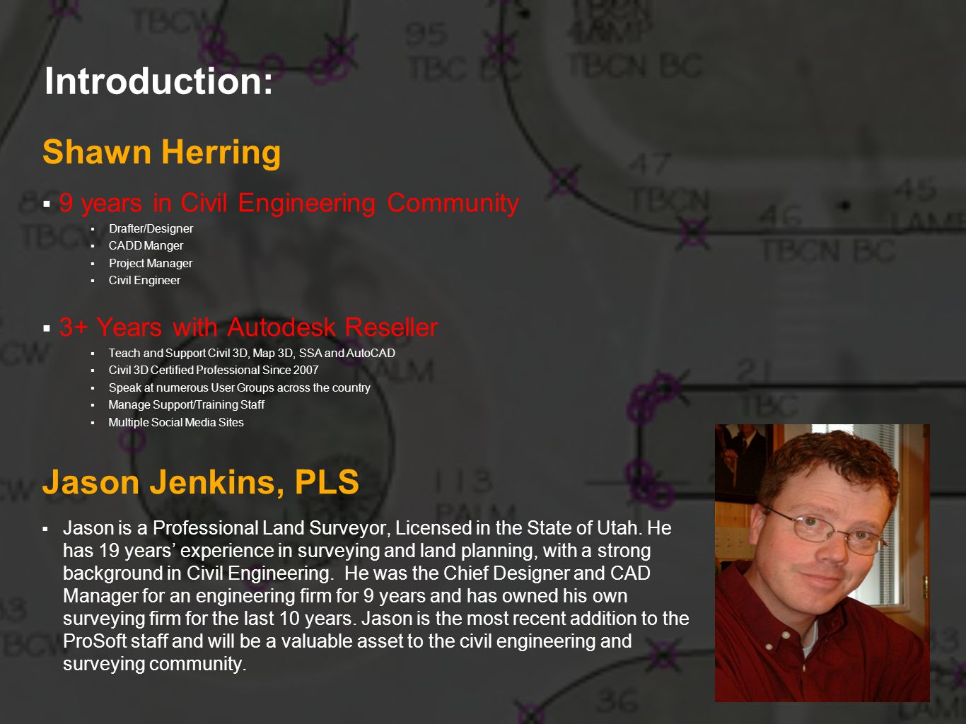 Introduction: Shawn Herring Jason Jenkins, PLS