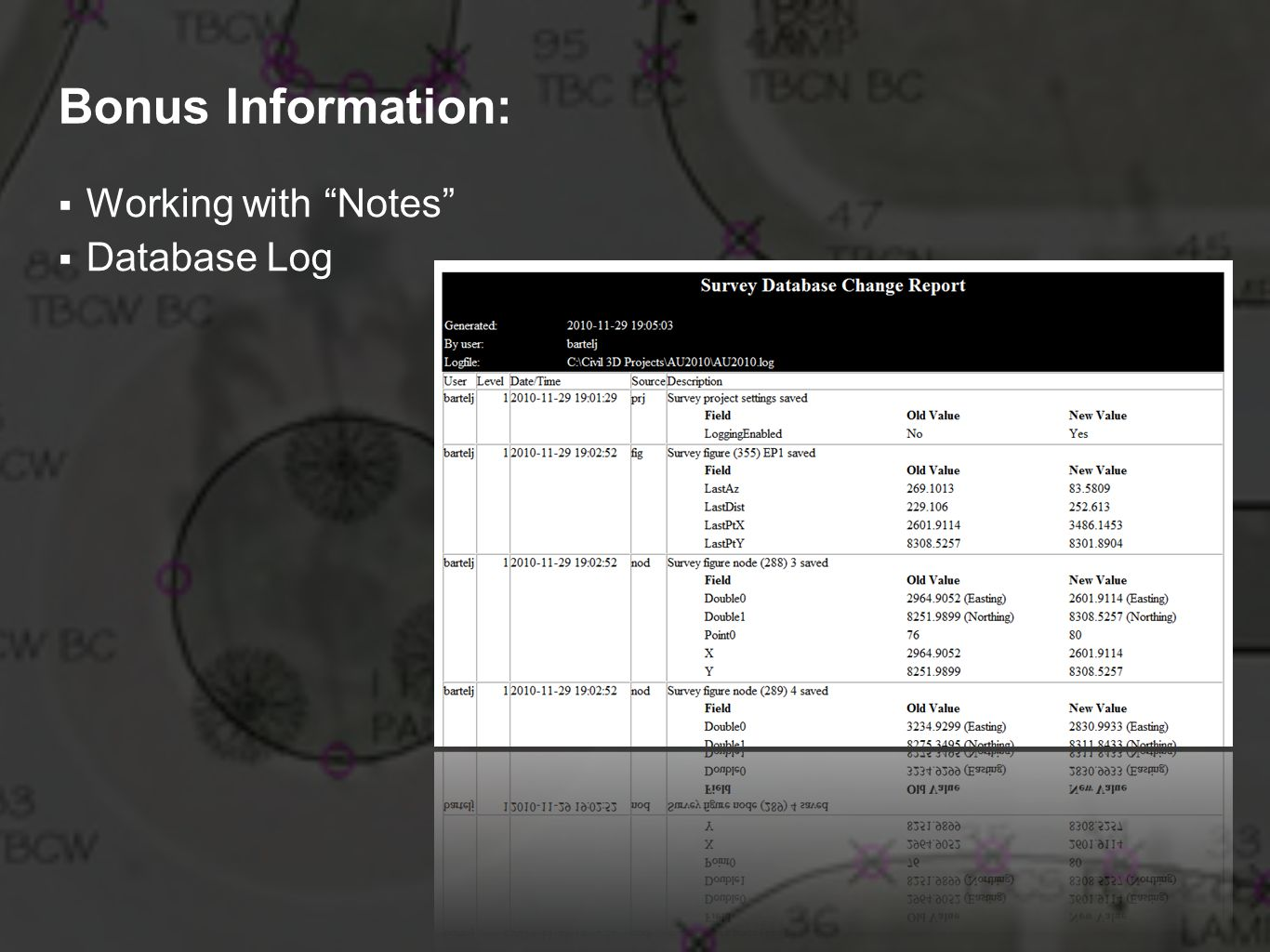 Bonus Information: Working with Notes Database Log