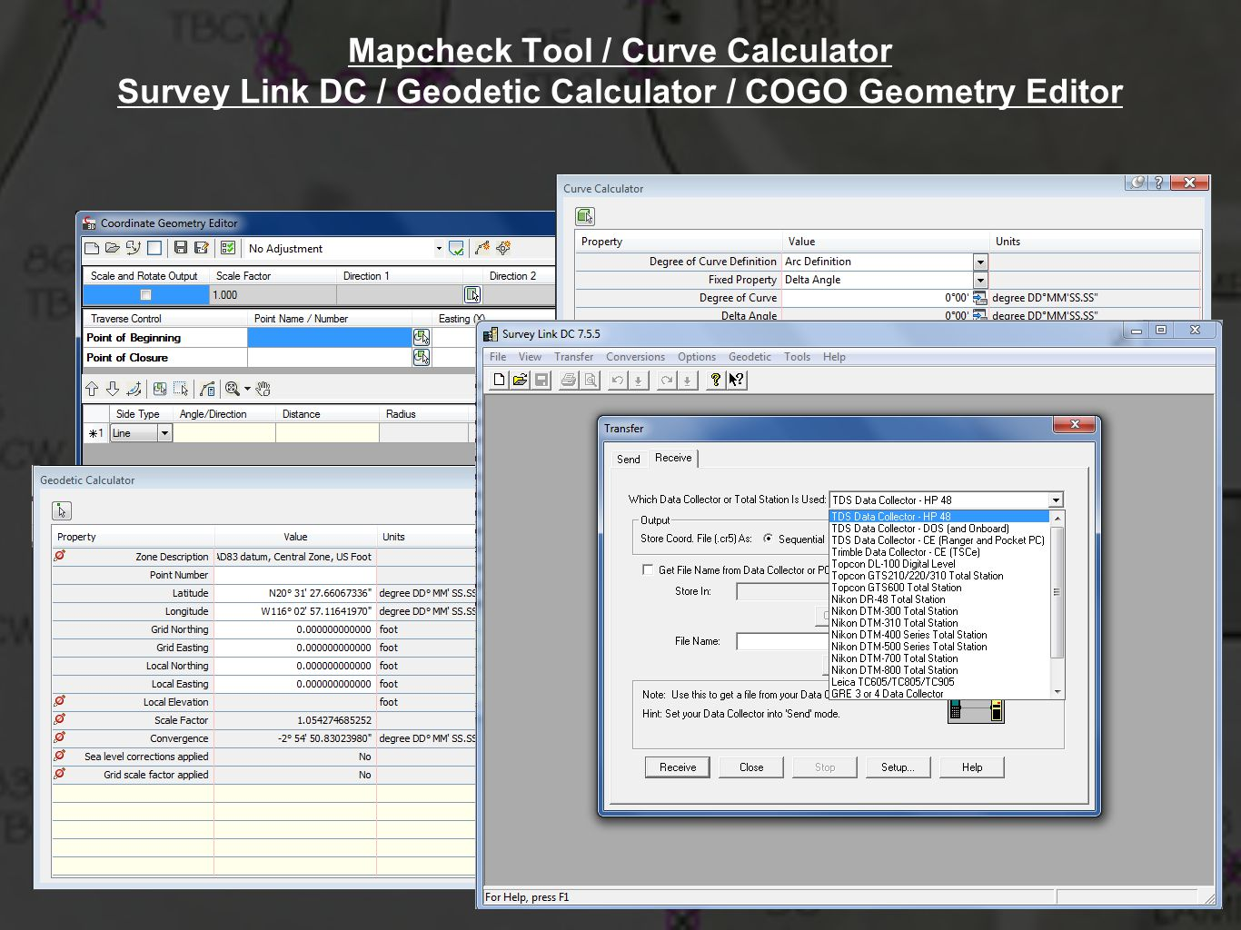 Mapcheck Tool / Curve Calculator Survey Link DC / Geodetic Calculator / COGO Geometry Editor