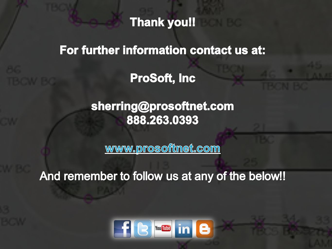 For further information contact us at: ProSoft, Inc