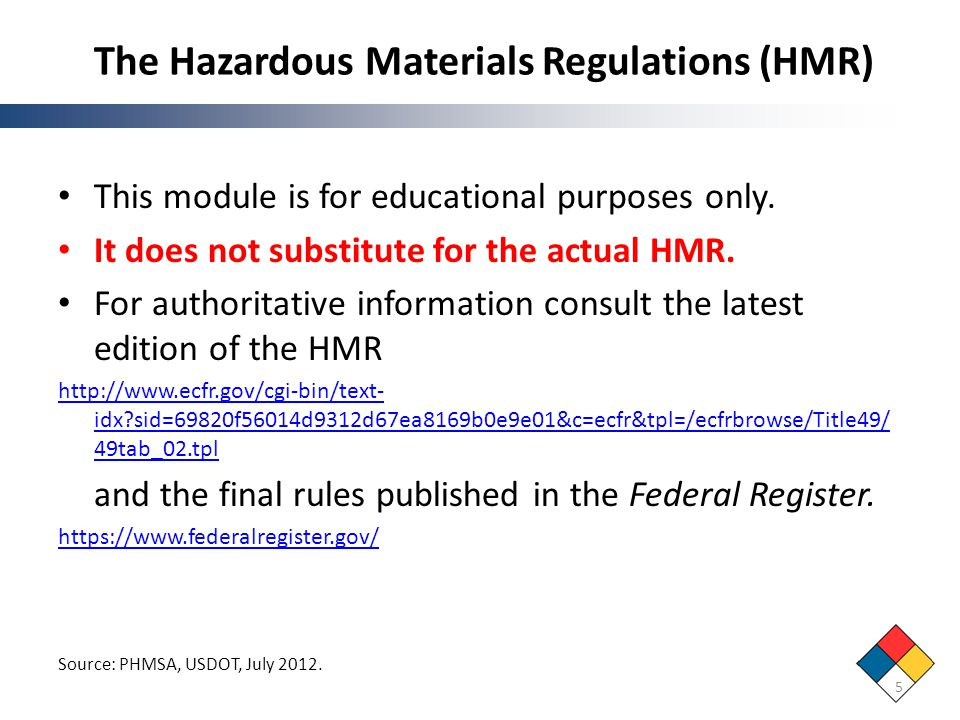 The Hazardous Materials Regulations (HMR)