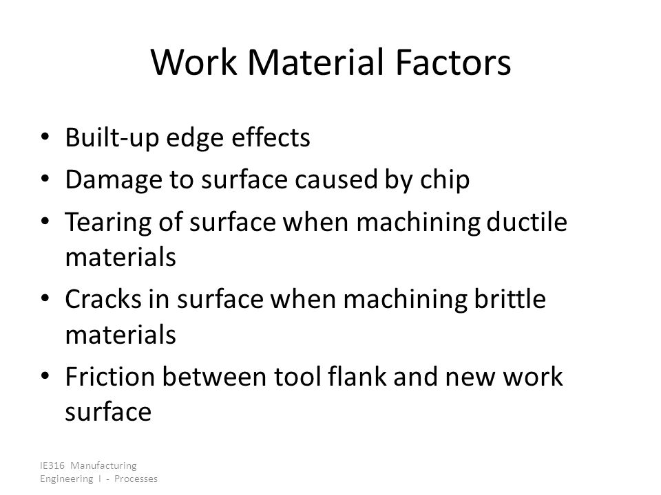 Work Material Factors Built‑up edge effects