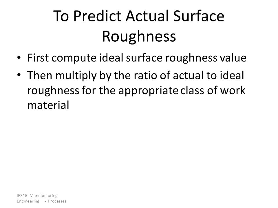 To Predict Actual Surface Roughness