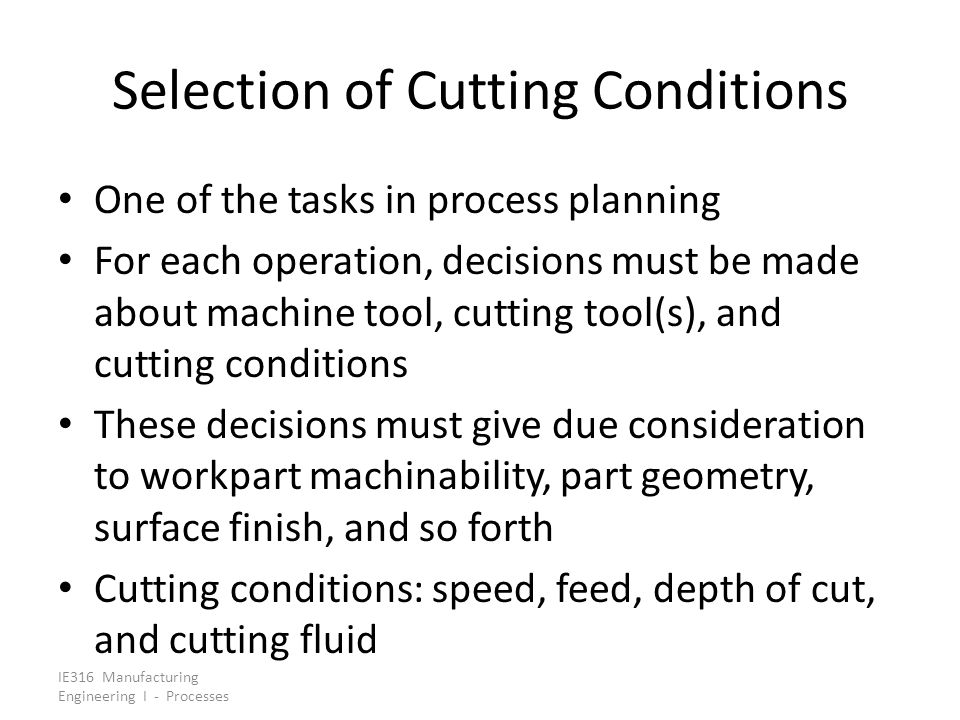 Selection of Cutting Conditions
