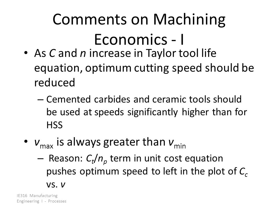 Comments on Machining Economics - I