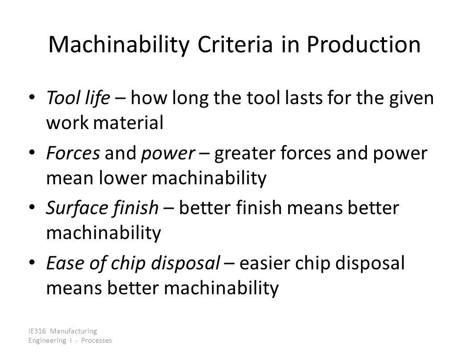 Machinability Criteria in Production