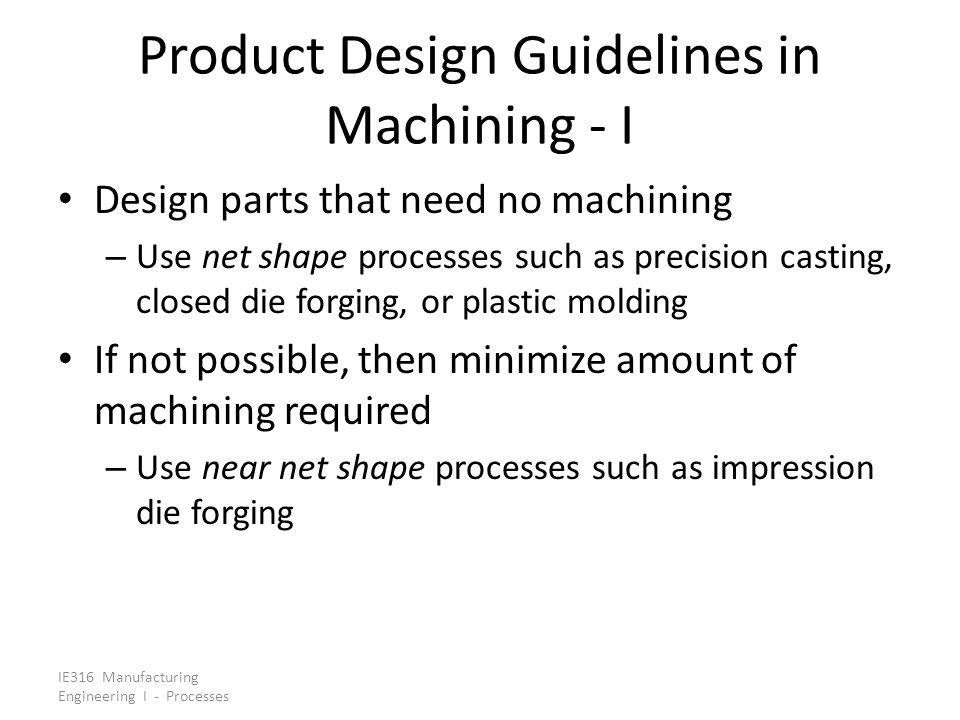 Product Design Guidelines in Machining - I