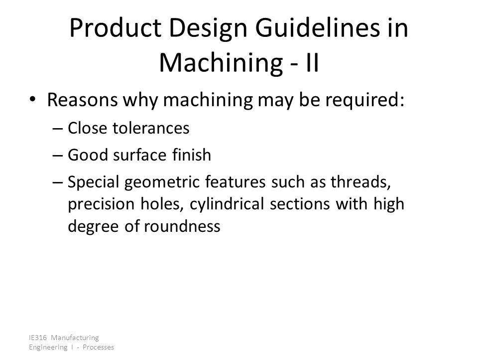 Product Design Guidelines in Machining - II