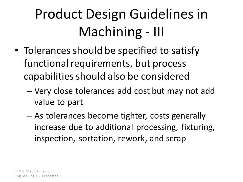 Product Design Guidelines in Machining - III